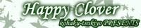 Happy Clover 毎週日曜日・22:00〜